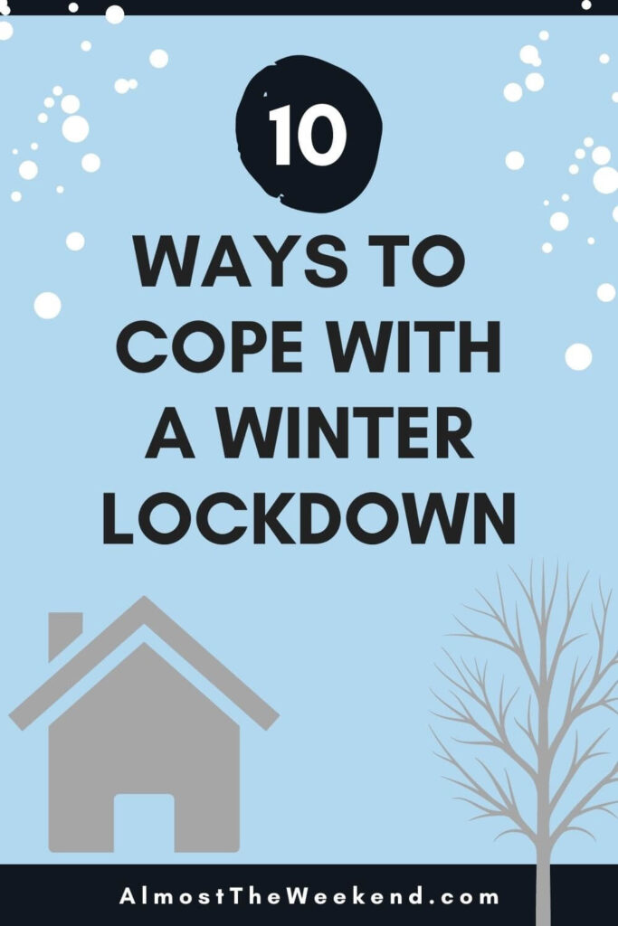10 ways to cope with winter lockdown pin