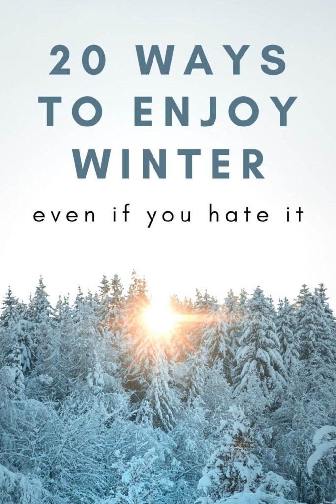 How To Enjoy Winter