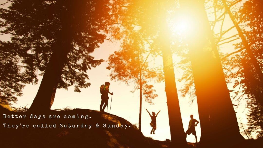 Creating Your Perfect Weekend