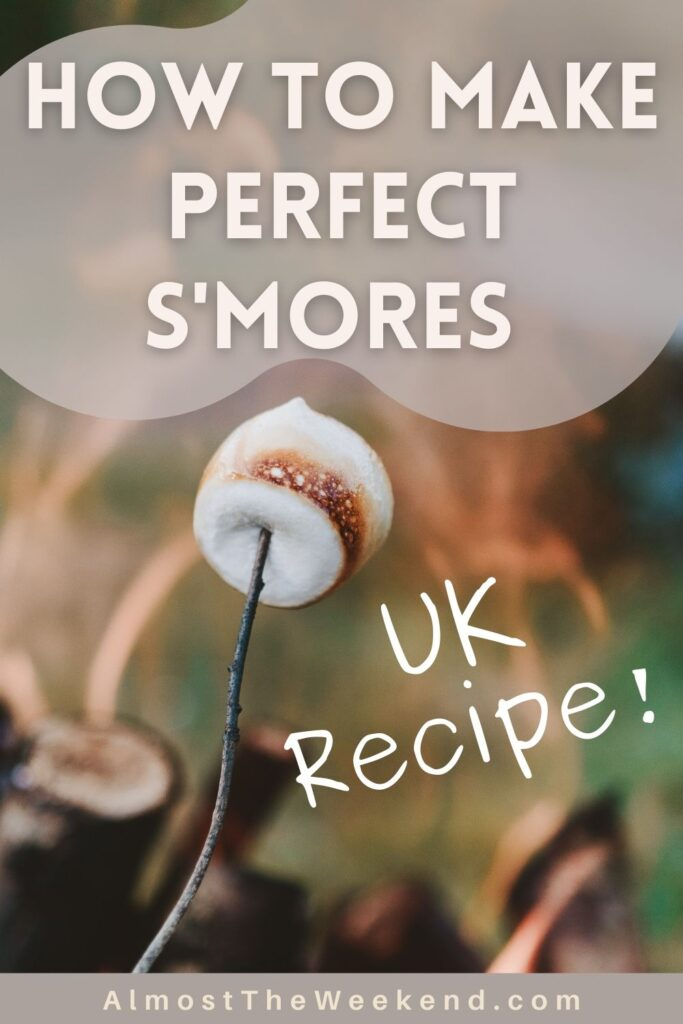 How to make s'mores UK recipe