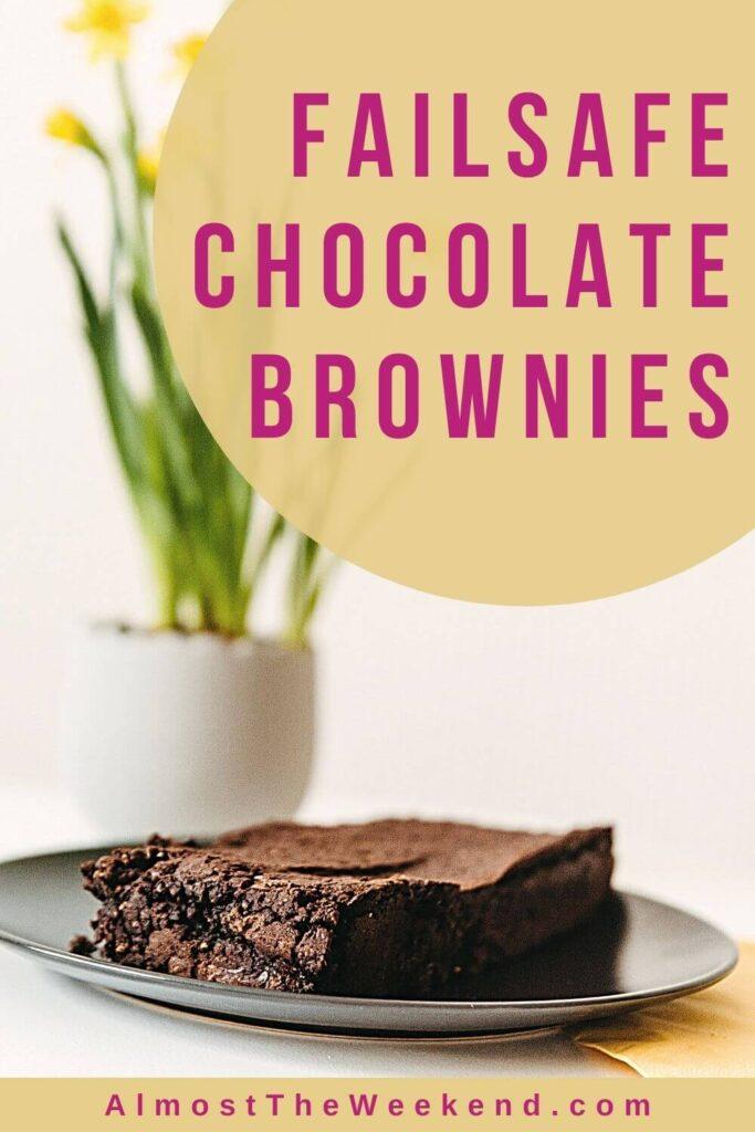 Failsafe Chocolate Brownies Recipe